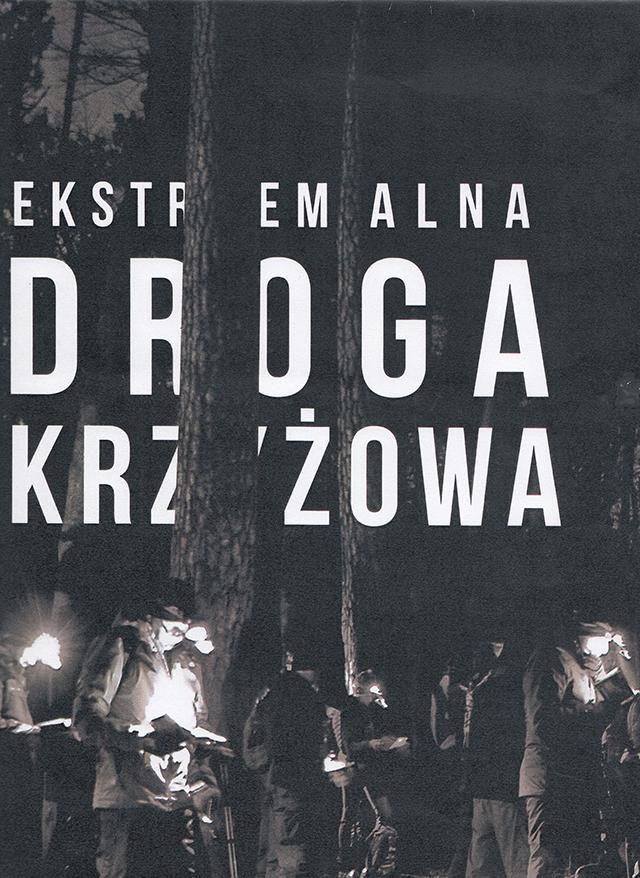 Ekstremalna Droga Krzyżowa – zaproszenie.