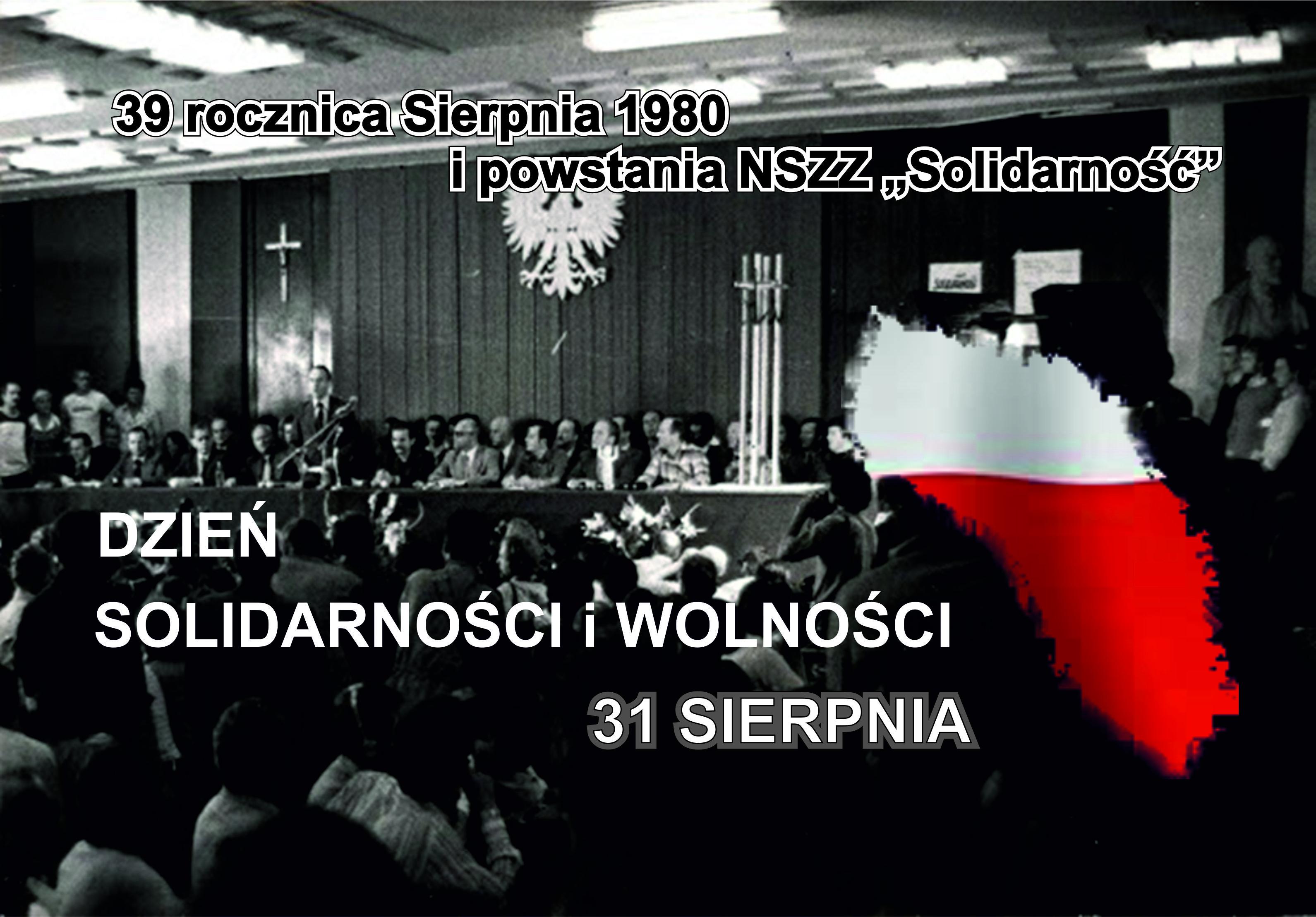 39 rocznica Sierpnia 80 i powstania NSZZ Solidarność
