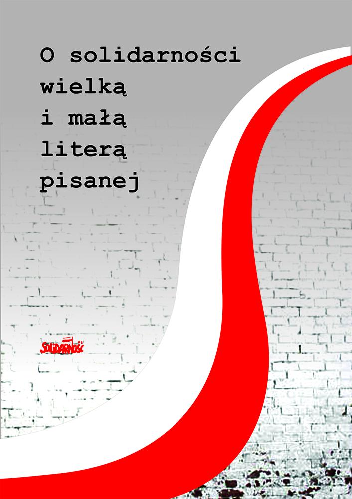 """Premiera książki """"O solidarności wielką i małą literą pisanej"""""""