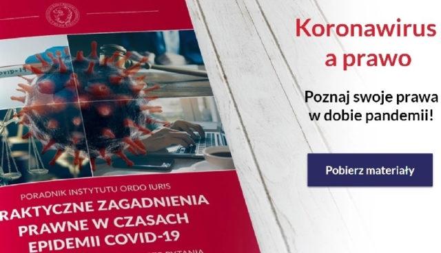 Poradnik – prawa i obowiązki Polaków w czasie koronawirusa