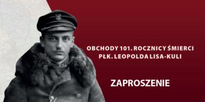 Obchody 101. Rocznicy Śmierci płk. Leopolda Lisa-Kuli w Rzeszowie