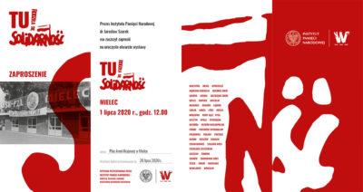 """Otwarcie wystawy """"Tu rodziła się Solidarność"""" w Mielcu 1 lipca 2020 r."""