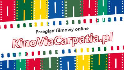 Kino Via Carpatia 2020 online. Siedem filmów za darmo!